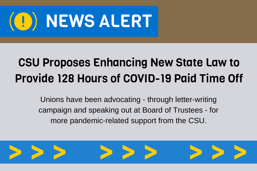 CSU Proposes Enhancements to New State Law Providing Total of 128 Hours Paid Time Off