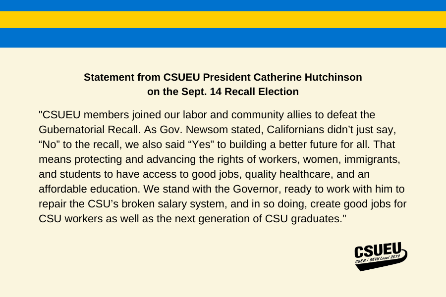 CSUEU statement on election recall: Building CA for good jobs