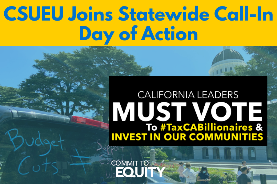 CSUEU Joins Statewide Call-In Day of Action for web.png