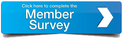 click here to complete the Member Survey
